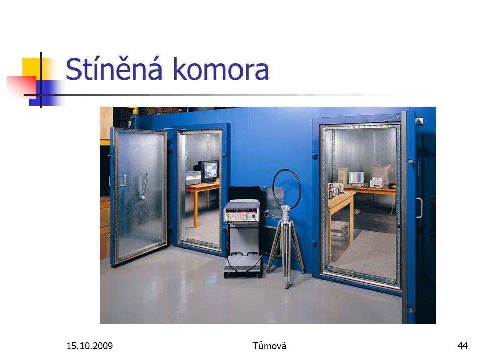 15.10.2009Tůmová44 Stíněná komora
