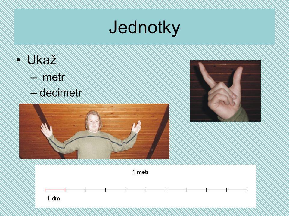 Zapiš a zapamatuj Rozměry těles, případně vzdálenosti mezi tělesy, určujeme základní fyzikální veličinou, které říkáme délka.