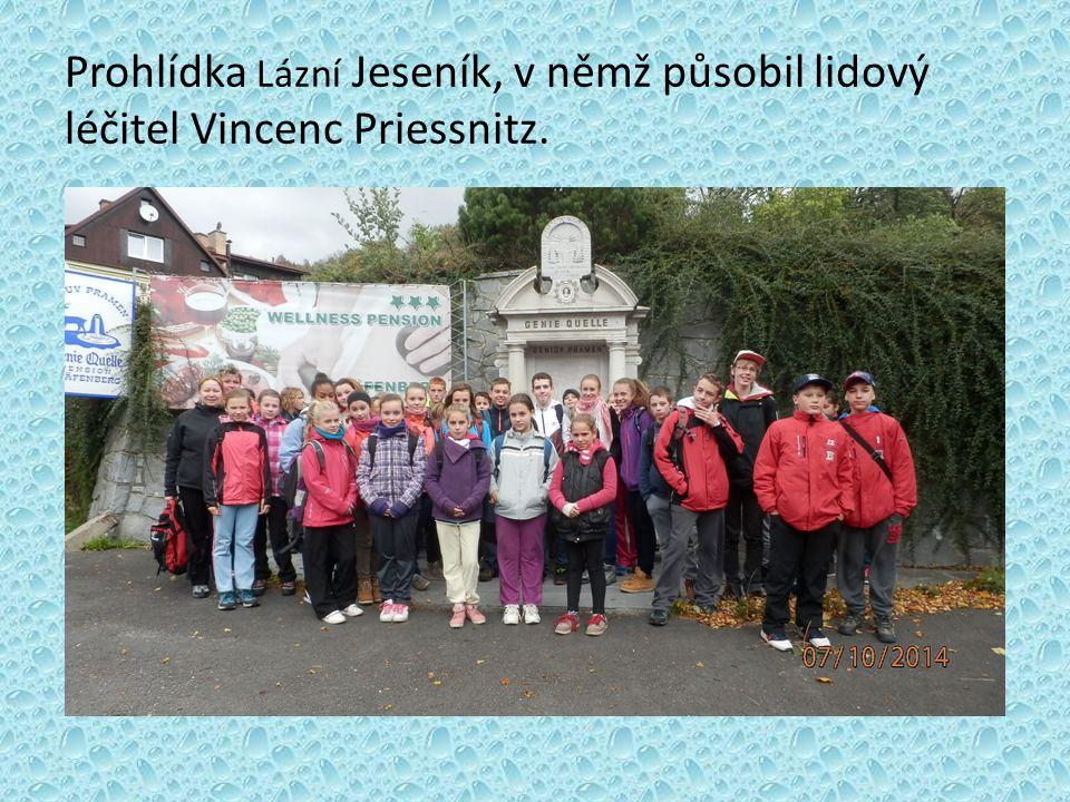 Prohlídka Lázní Jeseník, v němž působil lidový léčitel Vincenc Priessnitz.