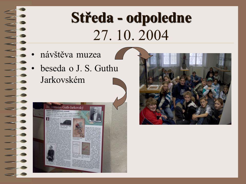 Středa - dopoledne Středa - dopoledne 27. 10. 2004 sociohry učíme se relaxovat studený oběd