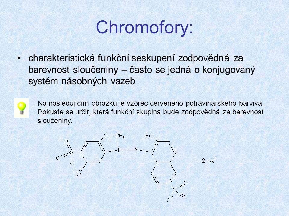 Chromofory: charakteristická funkční seskupení zodpovědná za barevnost sloučeniny – často se jedná o konjugovaný systém násobných vazeb Na následujícím obrázku je vzorec červeného potravinářského barviva.