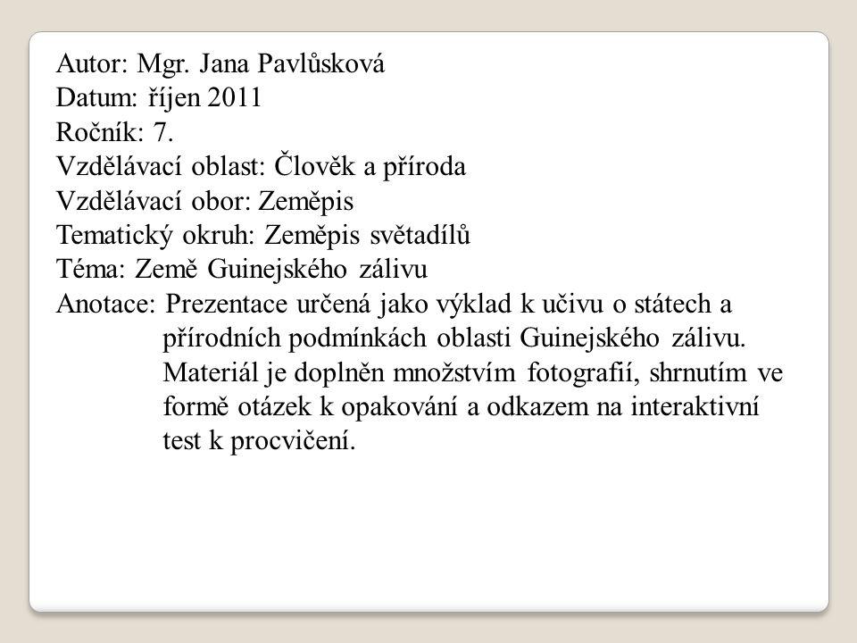 Autor: Mgr.Jana Pavlůsková Datum: říjen 2011 Ročník: 7.
