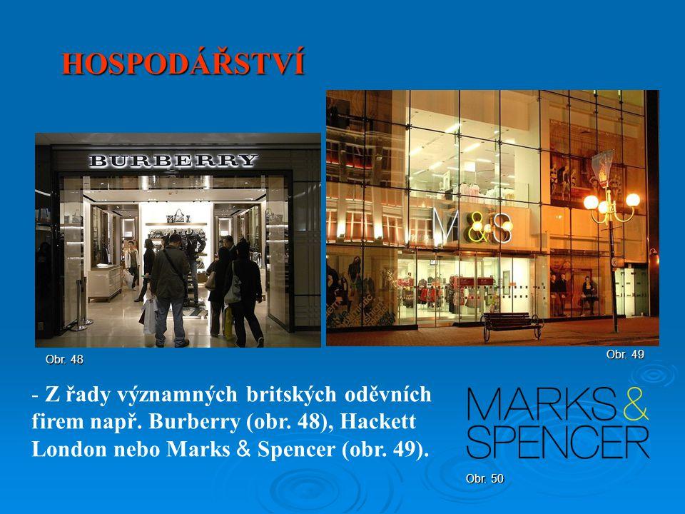 HOSPODÁŘSTVÍ - Z řady významných britských oděvních firem např. Burberry (obr. 48), Hackett London nebo Marks & Spencer (obr. 49). Obr. 48 Obr. 49 Obr