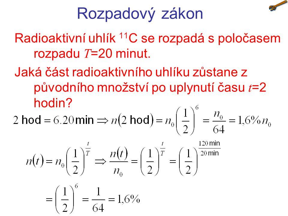 Aktivita vzorku radioaktivního rubidia 76 Rb o hmotnosti 3,4 g poklesla během 15 hodin od přinesení do laboratoře o 10%.