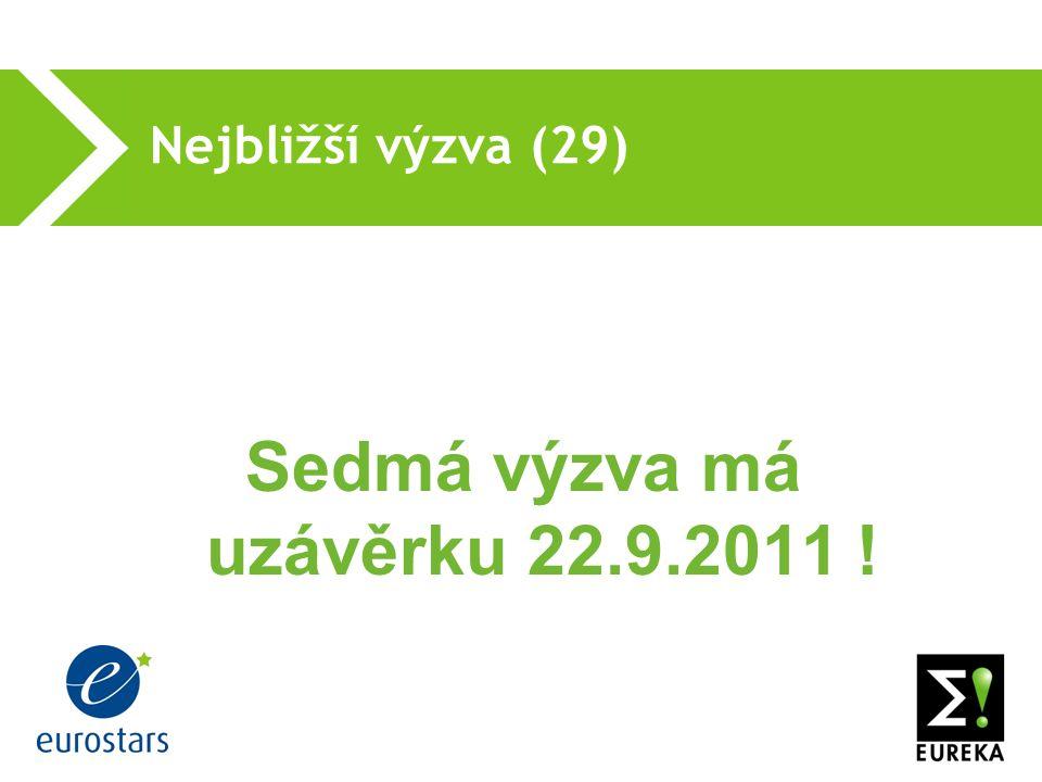 Nejbližší výzva (29) Sedmá výzva má uzávěrku 22.9.2011 !