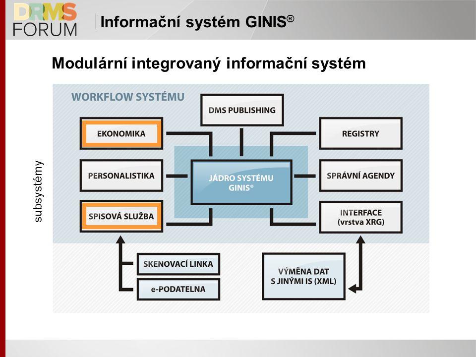 Modulární integrovaný informační systém subsystémy Informační systém GINIS ®
