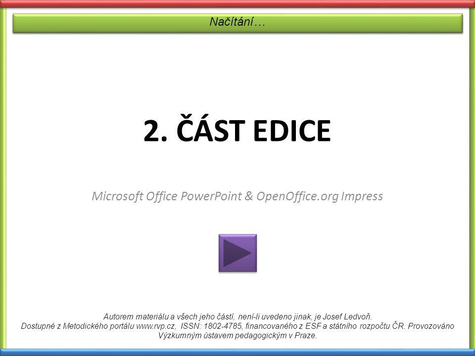 (V programu Microsoft Office PowerPoint nebo OpenOffice.org Impress)