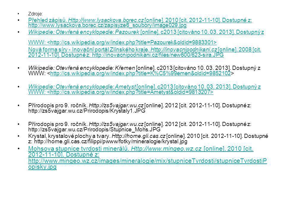 Zdroje: Přehled zápisů. Http://www.lysackova.borec.cz [online]. 2010 [cit. 2012-11-10]. Dostupné z: http://www.lysackova.borec.cz/zapisyze6_soubory/im