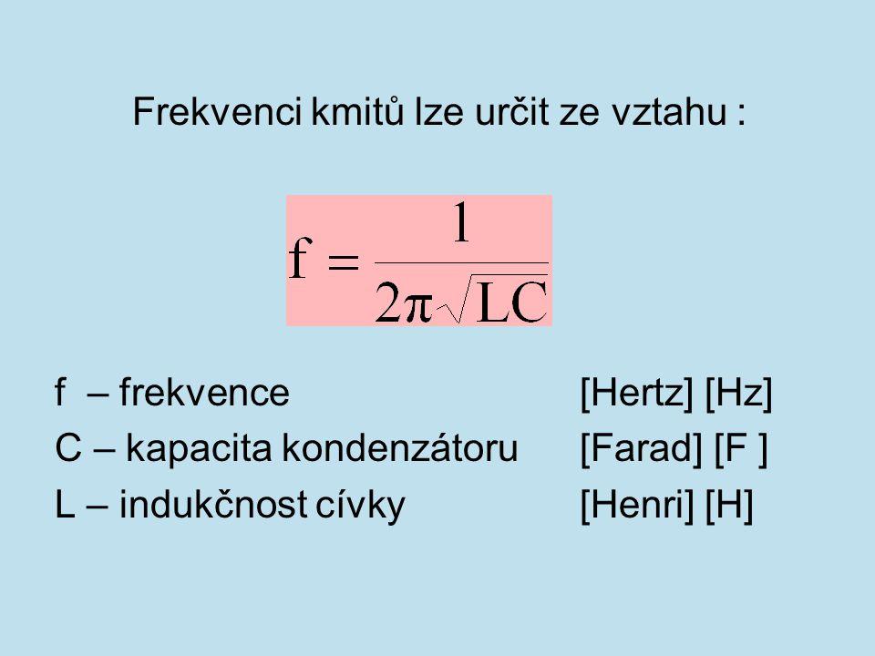 Mechanickými úpravami vytvoříme z uzavřeného oscilátoru oscilátor otevřený. Obr. 5.