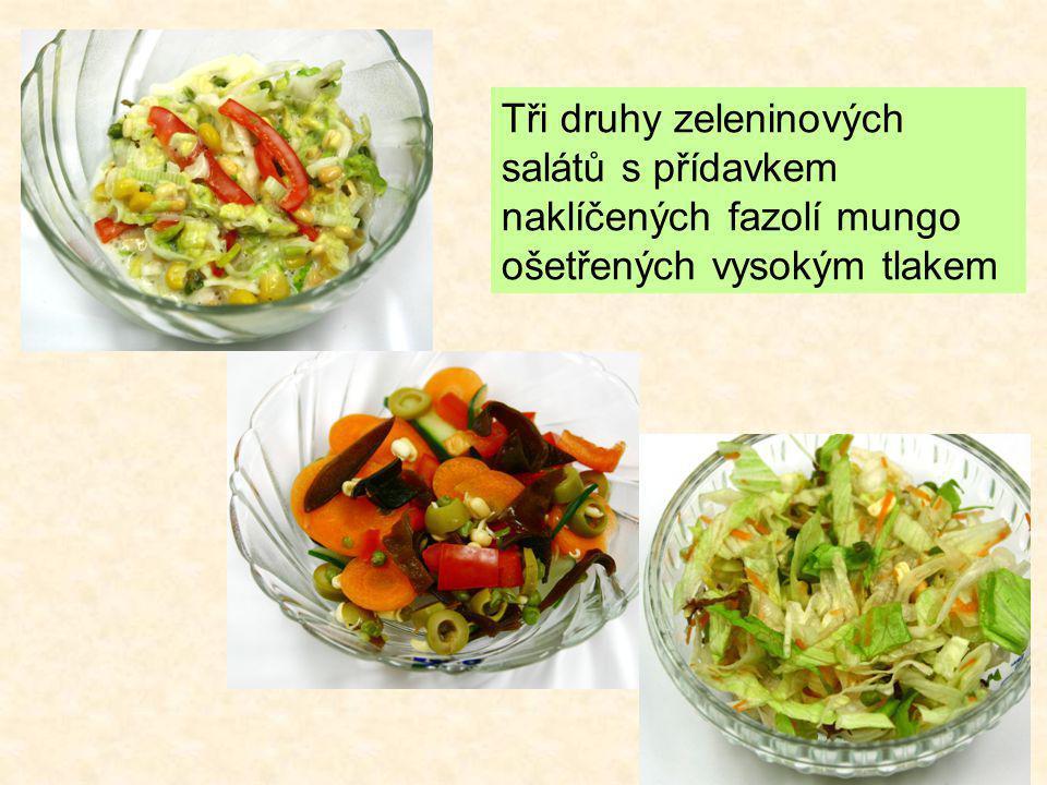 Tři druhy zeleninových salátů s přídavkem naklíčených fazolí mungo ošetřených vysokým tlakem