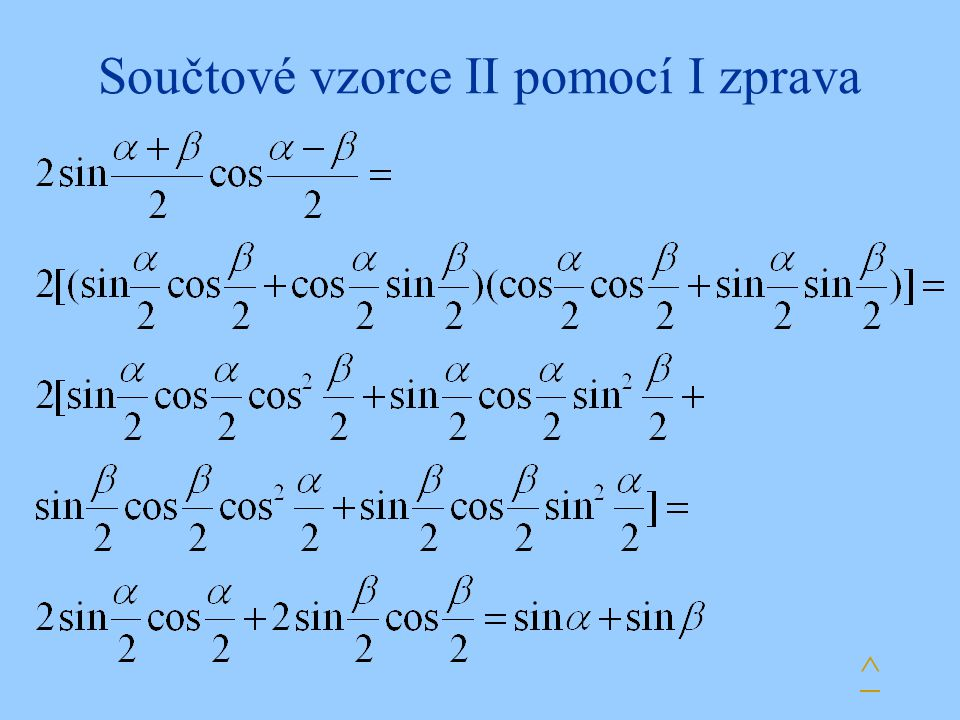 Součtové vzorce II pomocí I zprava ^