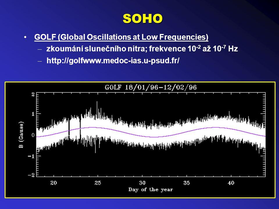 SOHO GOLF (Global Oscillations at Low Frequencies) – zkoumání slunečního nitra; frekvence 10 -2 až 10 -7 Hz – http://golfwww.medoc-ias.u-psud.fr/