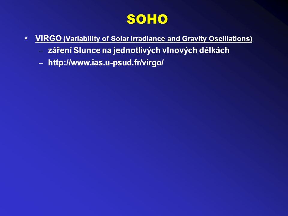 SOHO VIRGO (Variability of Solar Irradiance and Gravity Oscillations) – záření Slunce na jednotlivých vlnových délkách – http://www.ias.u-psud.fr/virgo/