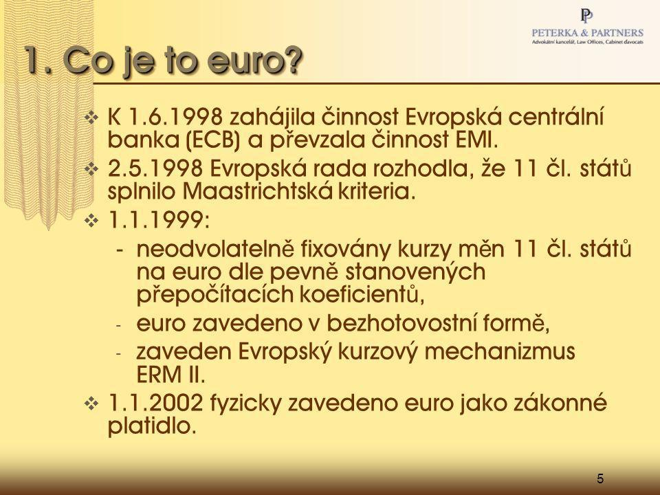 5 1. Co je to euro.