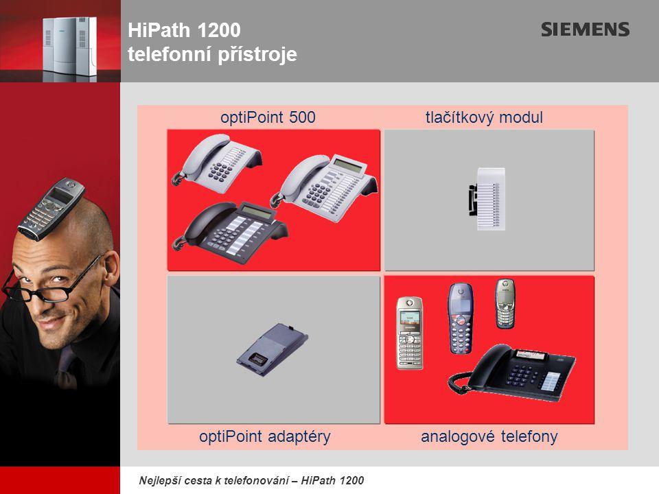 9,825,461,087,64 10,91 6,00 0,00 8,00 Nejlepší cesta k telefonování – HiPath 1200 optiPoint adaptéry optiPoint 500tlačítkový modul analogové telefony