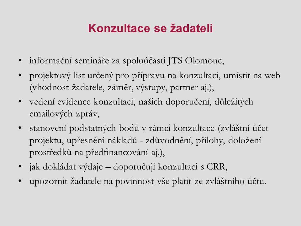 Konzultace se žadateli informační semináře za spoluúčasti JTS Olomouc, projektový list určený pro přípravu na konzultaci, umístit na web (vhodnost žad