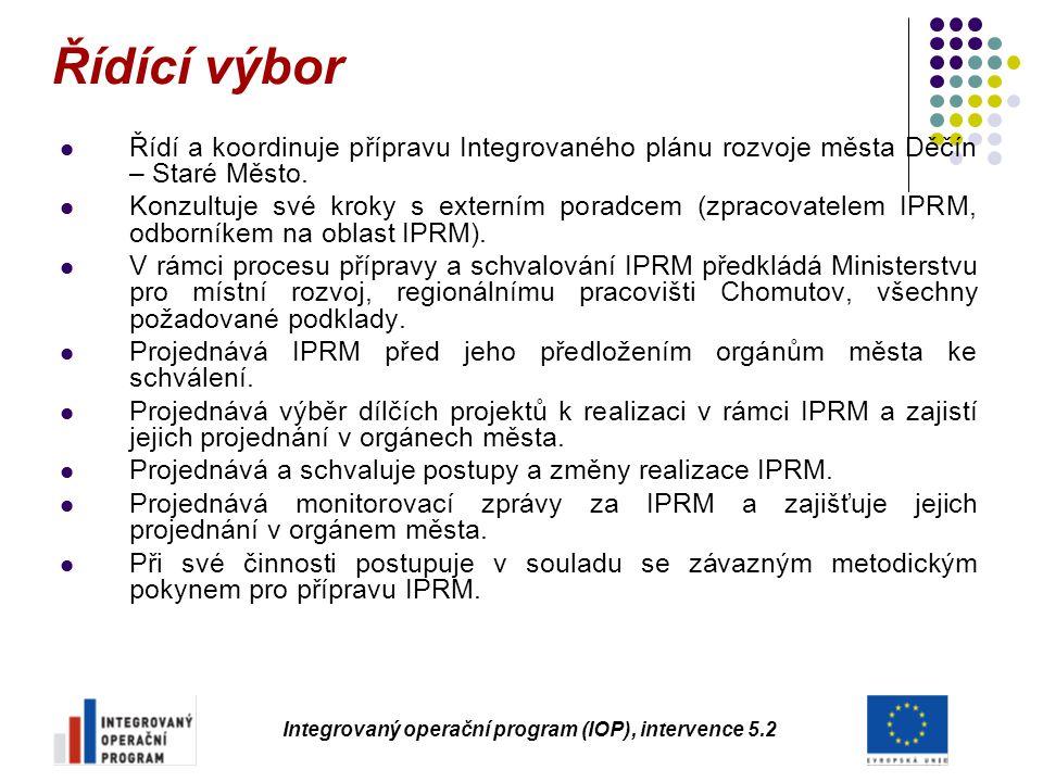 Řídící výbor Řídí a koordinuje přípravu Integrovaného plánu rozvoje města Děčín – Staré Město. Konzultuje své kroky s externím poradcem (zpracovatelem