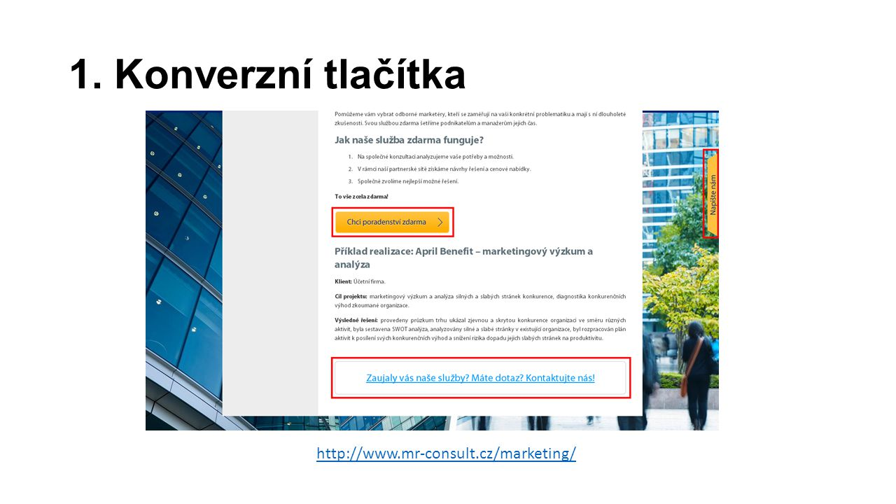 1. Konverzní tlačítka http://www.mr-consult.cz/marketing/
