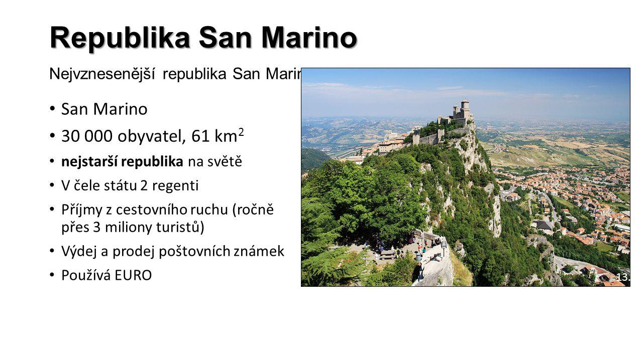 Republika San Marino Republika San Marino Nejvznesenější republika San Marino San Marino 30 000 obyvatel, 61 km 2 nejstarší republika na světě V čele