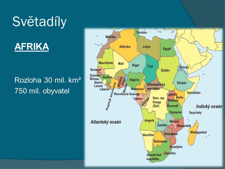 Světadíly AUSTRÁLIE A OCEÁNIE Rozloha 9 mil.km² 32 mil.