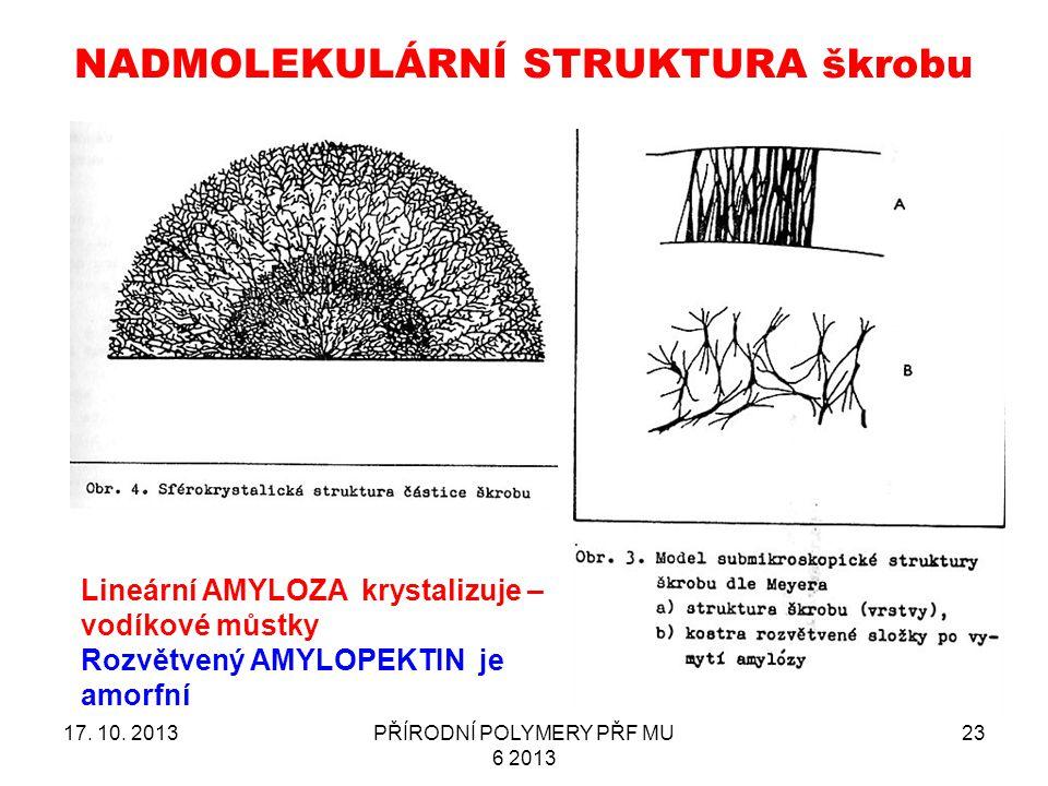 NADMOLEKULÁRNÍ STRUKTURA škrobu 17.10.