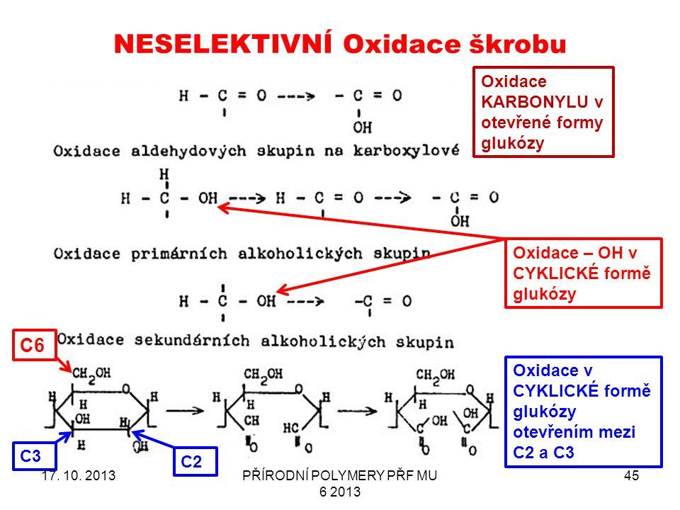 NESELEKTIVNÍ Oxidace škrobu 17.10.