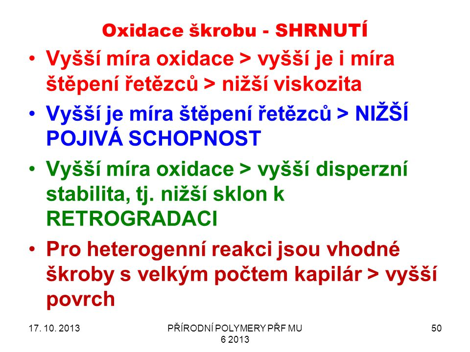 Oxidace škrobu - SHRNUTÍ 17.10.