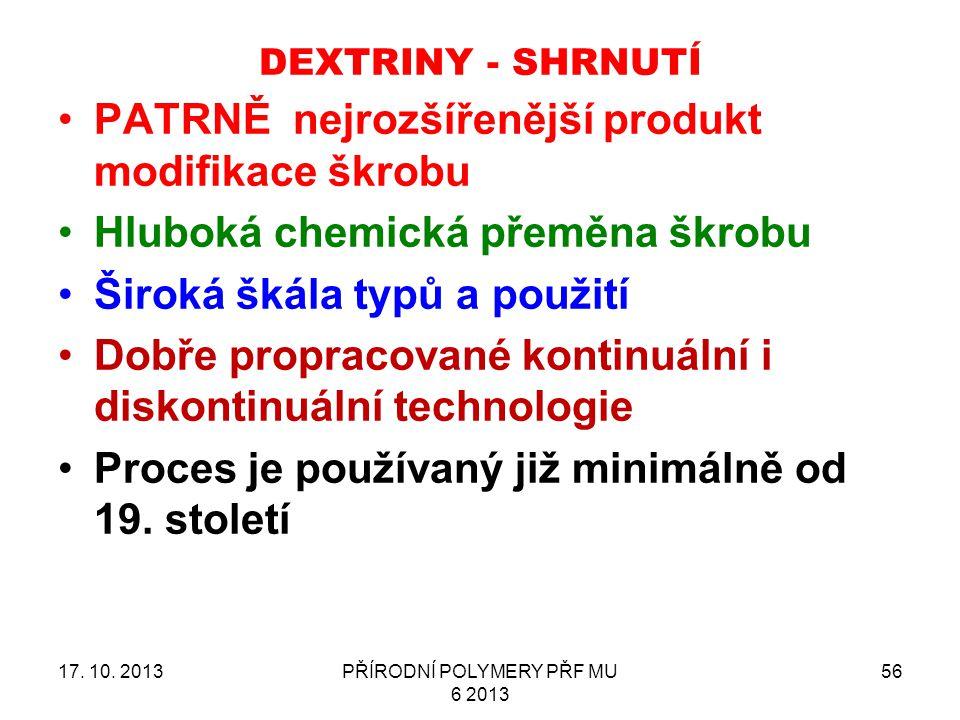 DEXTRINY - SHRNUTÍ 17.10.