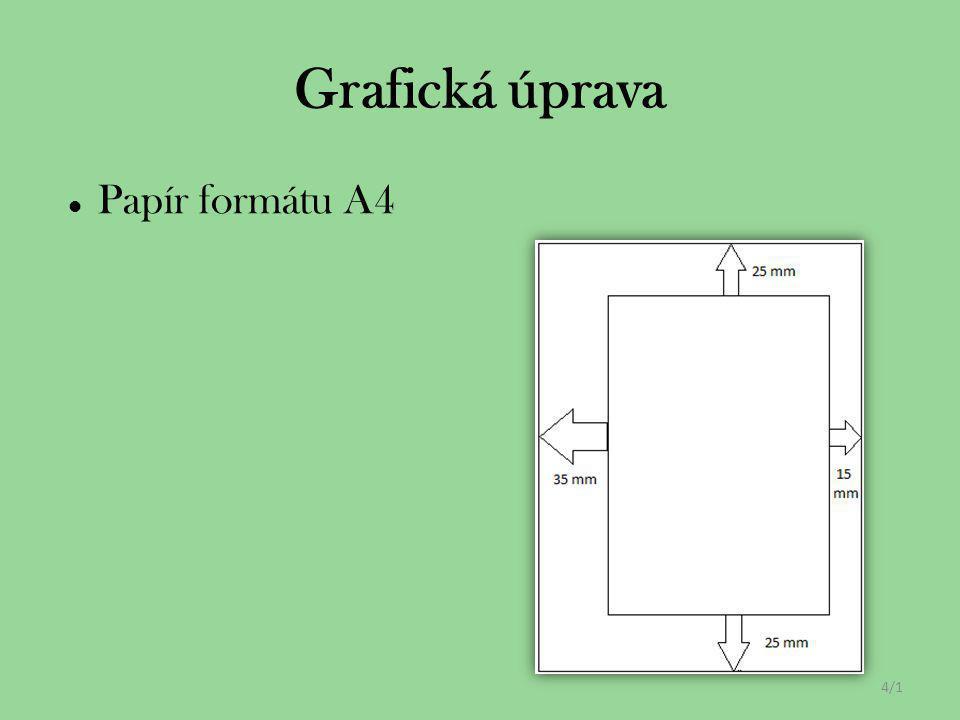 Papír formátu A4 4/1 Grafická úprava