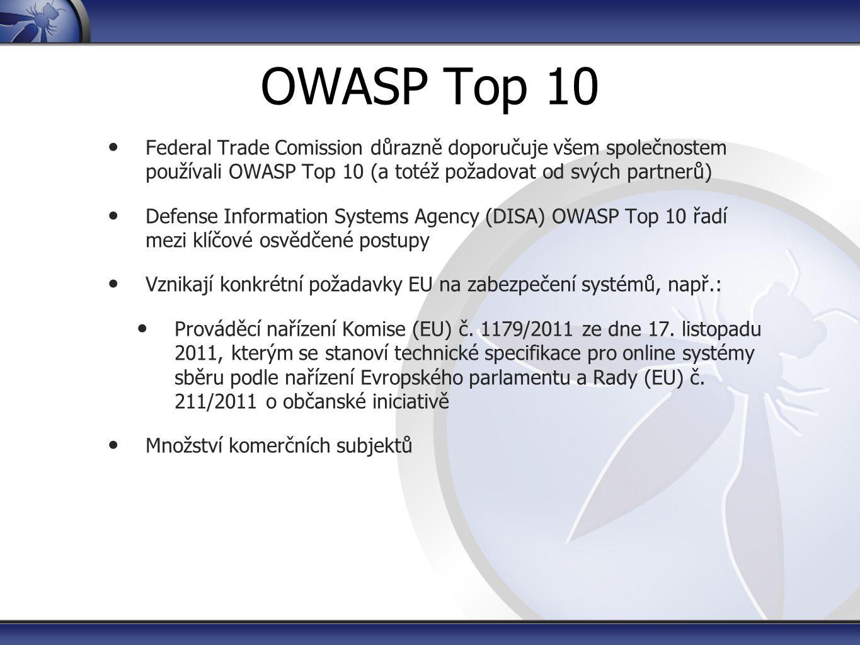 https://www.owasp.org/index.php/Category:OWASP_Testing_Project Detailní a srozumitelné návody, jak bezpečnostně otestovat webovou aplikaci (návody, popisy, nástroje, typologie) Aktuálně v3, chystá se v4 Obsahuje cca 70 testovacích případů (test case / test suit) – ty se však podle rozsahu aplikace mohou rozšířit i na několik tisíc testovacích případů Ideální pro začlenění do vývojového procesu Nutné testery naučit OWASP Testing Guide