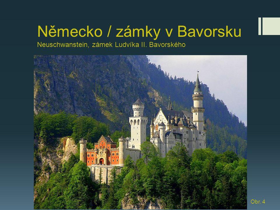 Německo / zámky v Bavorsku Neuschwanstein, zámek Ludvíka II. Bavorského Obr. 4