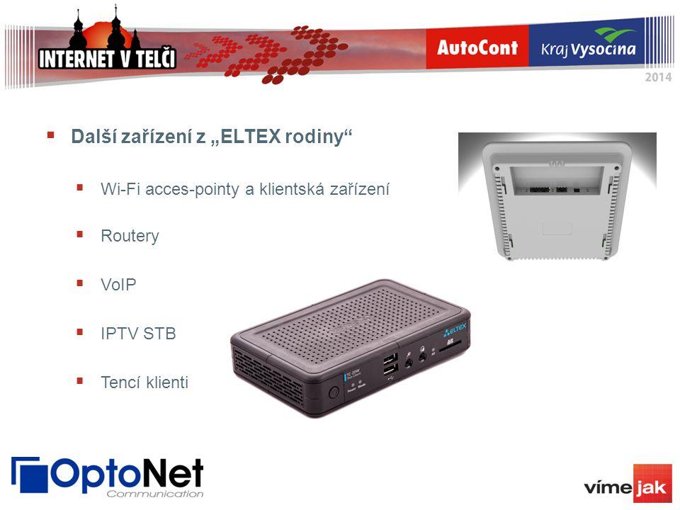 """ Další zařízení z """"ELTEX rodiny""""  Wi-Fi acces-pointy a klientská zařízení  Routery  VoIP  IPTV STB  Tencí klienti"""