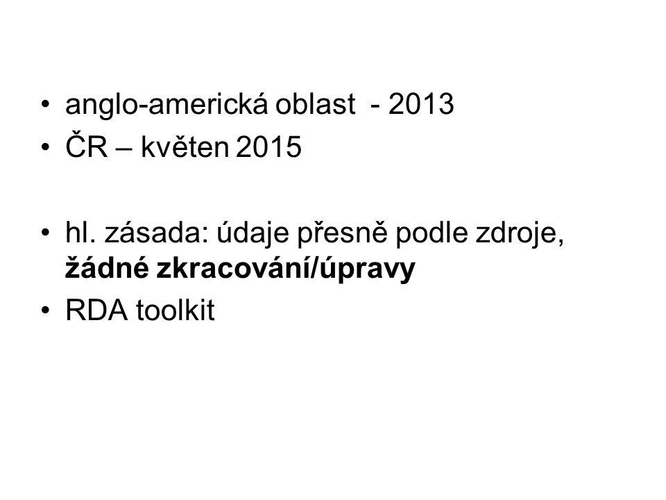 anglo-americká oblast - 2013 ČR – květen 2015 hl.