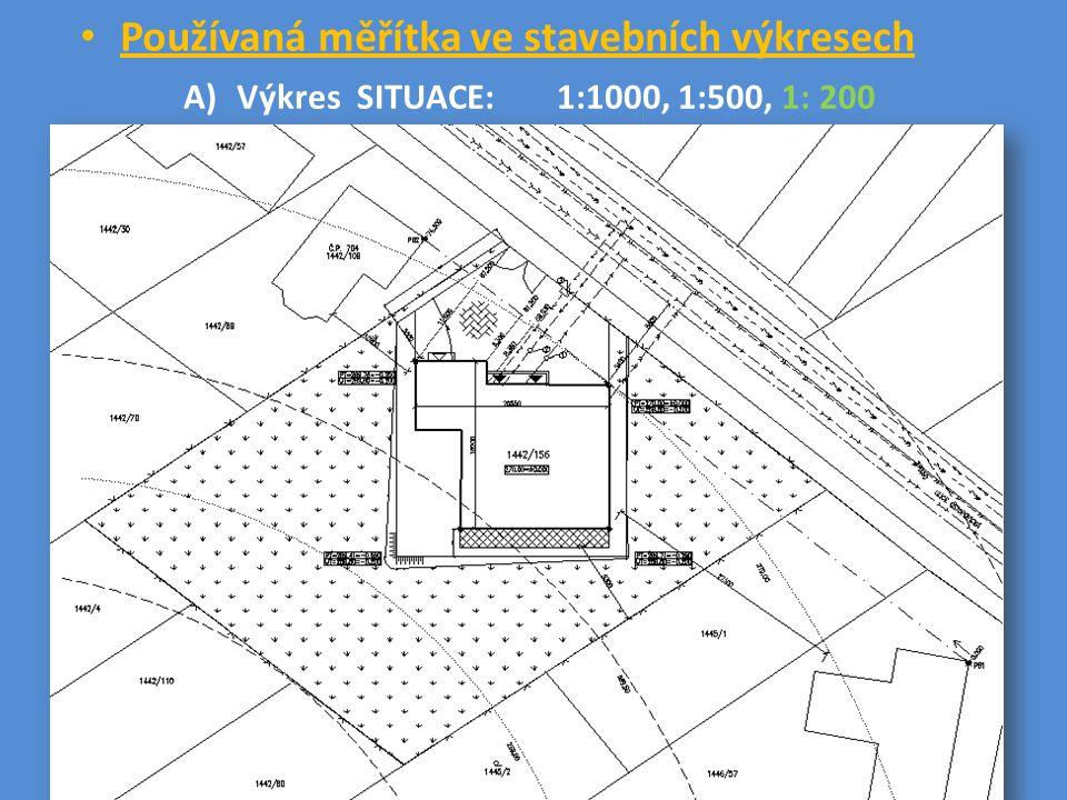 Používaná měřítka ve stavebních výkresech B) Prováděcí výkresy 1:50 (půdorys, řez, pohledy)
