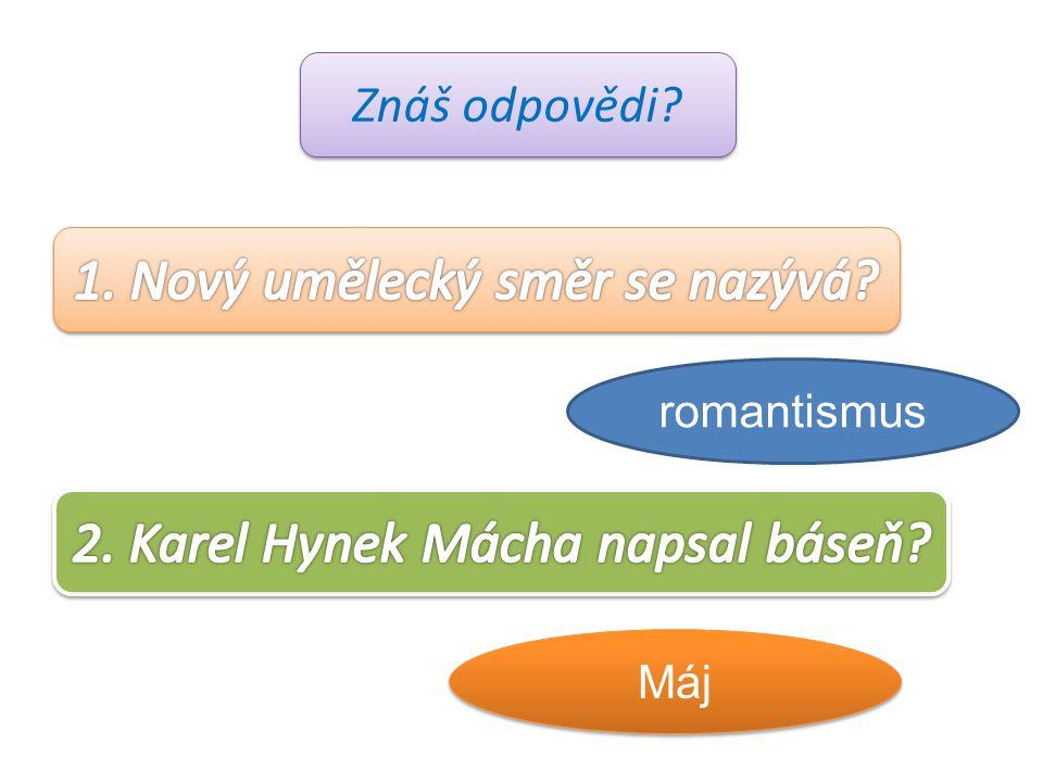 Znáš odpovědi? romantismus Máj