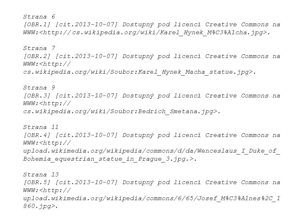 Strana 6 [OBR.1] [cit.2013-10-07] Dostupný pod licencí Creative Commons na WWW:. Strana 7 [OBR.2] [cit.2013-10-07] Dostupný pod licencí Creative Commo