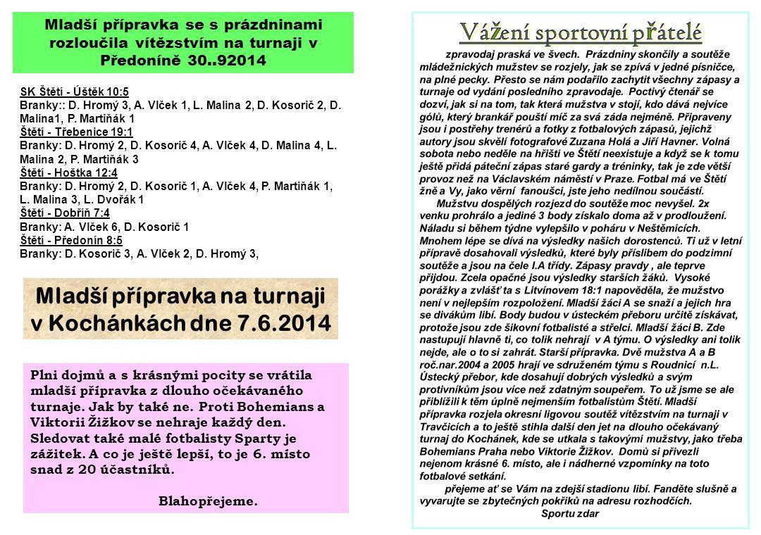 Mladší přípravka zahájila okresní ligovou soutěž v Travčicích.