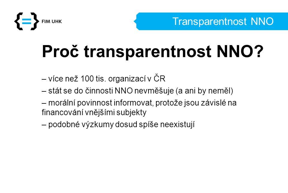 Transparentnost NNO Proč transparentnost NNO.– více než 100 tis.