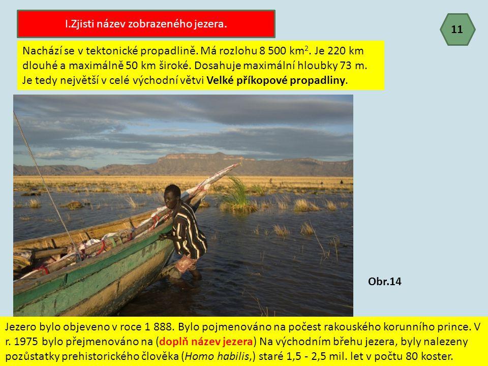 11 Nachází se v tektonické propadlině. Má rozlohu 8 500 km 2. Je 220 km dlouhé a maximálně 50 km široké. Dosahuje maximální hloubky 73 m. Je tedy nejv