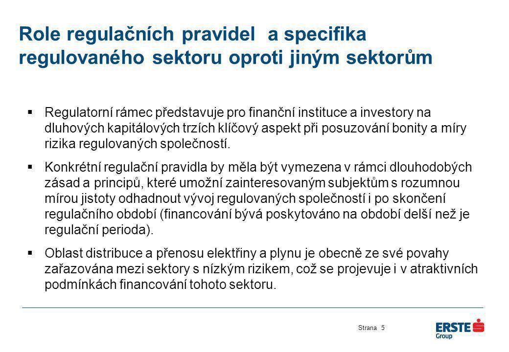 Role regulačních pravidel a specifika regulovaného sektoru oproti jiným sektorům Strana5  Regulatorní rámec představuje pro finanční instituce a inve