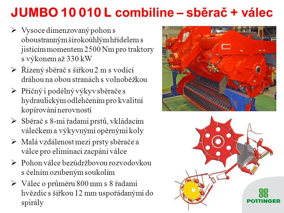 JUMBO 10 0 1 0 L combiline – s běrač + válec  Vysoce dimenzovaný pohon s oboustranným širokoúhlým hřídelem s jistícím momentem 2500 Nm pro traktory s