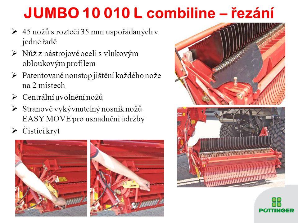 JUMBO 10 0 1 0 L combiline – A UTOCUT  Broušení přímo na vozu i několikrát denně pro kvalitní řezanku (broušení trvá 4 minuty)  Redukce nákladů spojená s broušením nožů na stacionární brusce  Prodloužení životnosti nožů  Úspora nafty při procesu řezání i na žlabu (až o 20%)