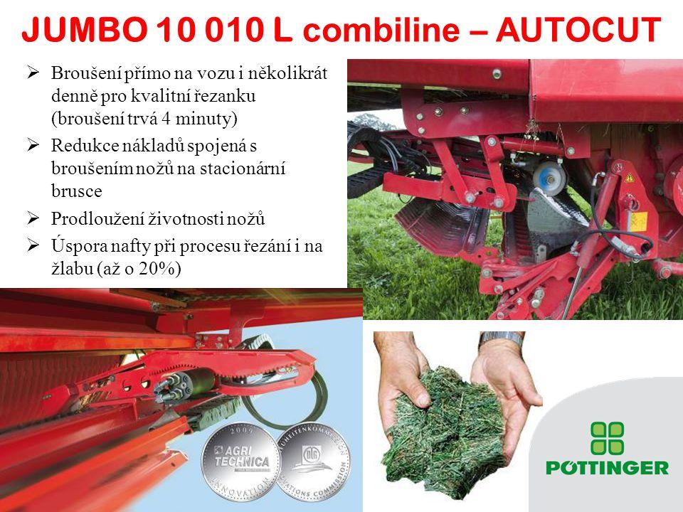 JUMBO 10 0 1 0 L combiline – A UTOCUT  Broušení přímo na vozu i několikrát denně pro kvalitní řezanku (broušení trvá 4 minuty)  Redukce nákladů spoj