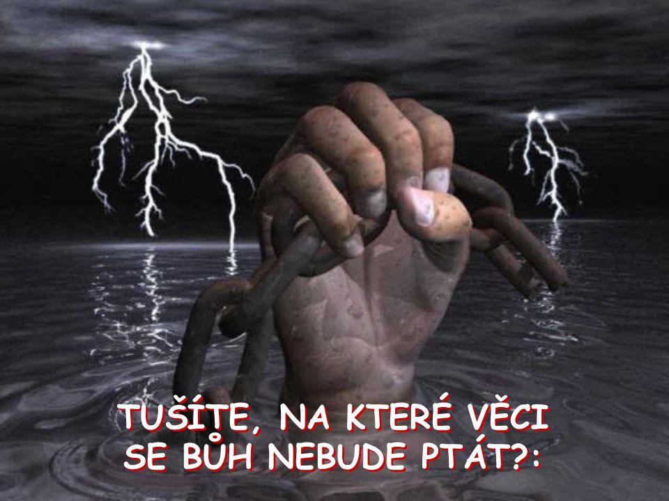 10...Bůh se Vás nezeptá kolika lidem toto zašlete, neboť On už to ví.