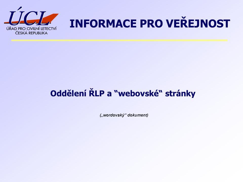 """Oddělení ŘLP a webovské stránky INFORMACE PRO VEŘEJNOST (""""wordovský dokument)"""