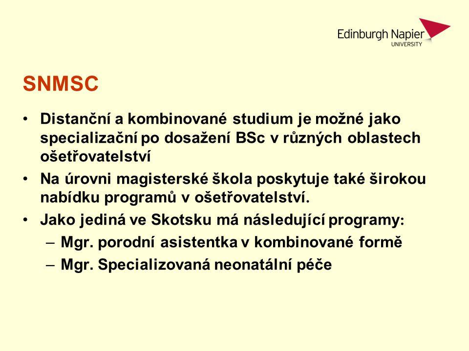 SNMSC Distanční a kombinované studium je možné jako specializační po dosažení BSc v různých oblastech ošetřovatelství Na úrovni magisterské škola posk
