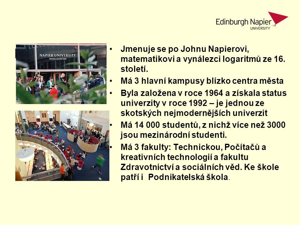Napier Facts Jmenuje se po Johnu Napierovi, matematikovi a vynálezci logaritmů ze 16. století. Má 3 hlavní kampusy blízko centra města Byla založena v