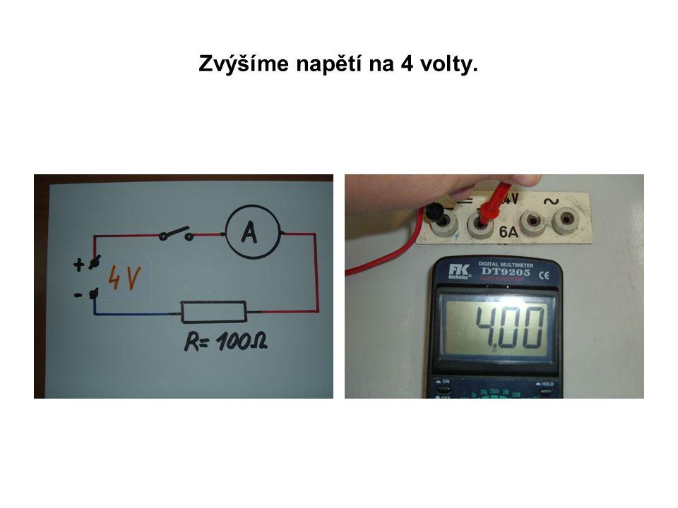 Při stálé velikosti napětí 10 V změníme hodnotu odporu a budeme sledovat velikost procházejícího el.proudu.