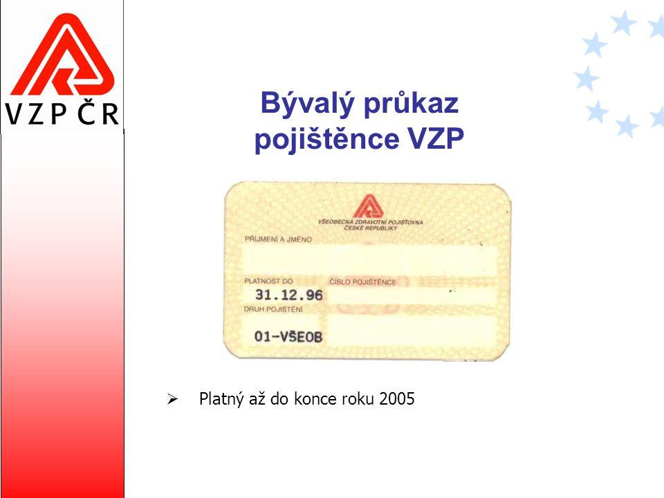 Bývalý průkaz pojištěnce VZP  Platný až do konce roku 2005