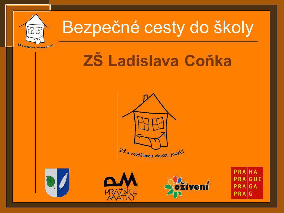 ZŠ Ladislava Coňka Bezpečné cesty do školy